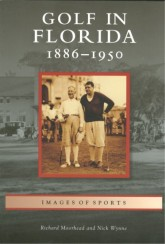 Golf In Florida: 1886-1950