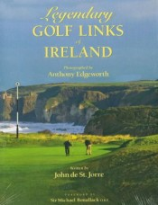 Legendary Golf Links of Ireland, photos by Anthony Edgeworth