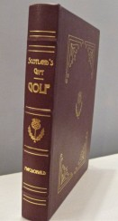 Scotland's Gift Golf (1928) FINE LEATHER OVERSIZED EDITION