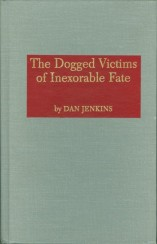 The Dogged Victims of Inexorable Fate (1970)