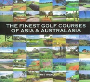 The Finest Golf Courses of Asia & Australasia