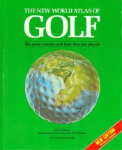 The New World Atlas Of Golf