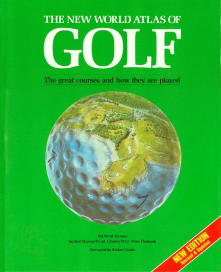 Attractive The New World Atlas Of Golf